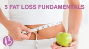 fat loss fundamentals, lose fat, how to lose fat