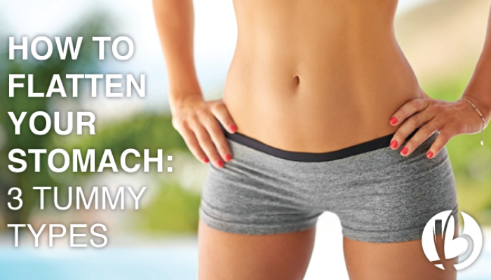 flatten your stomach, fat loss for moms, 3 tummy types