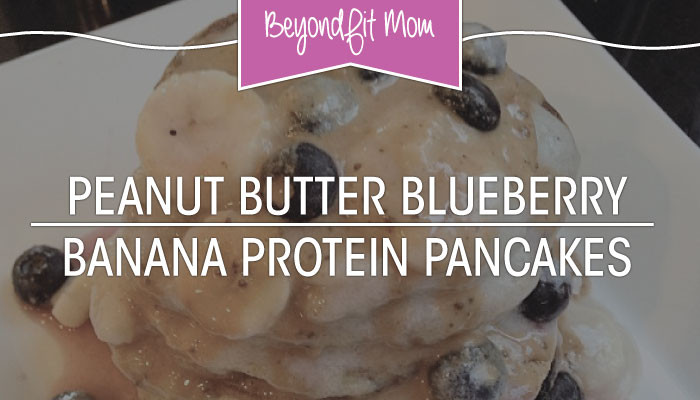 Peanut Butter Blueberry Banana Protein Pancakes