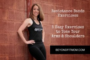 resistance band exercises, travel workout, fit mom, mom exercise