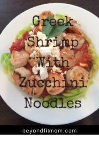 greek shrimp with zucchini noodles recipe, fit mom, zucchini noodles, noodle alternatives