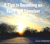 8 Tips to Becoming an Early Morning Exerciser