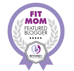mom blog, beyondfit blogger, guest blogger