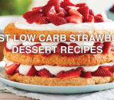 3 Best Low Carb Strawberry Dessert Recipes