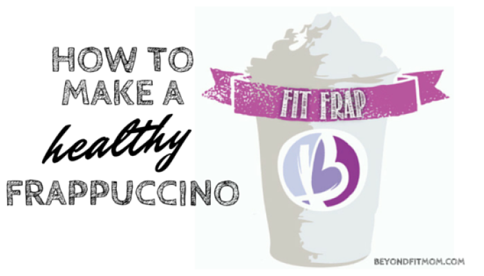 How to Make a Healthy Frappuccino
