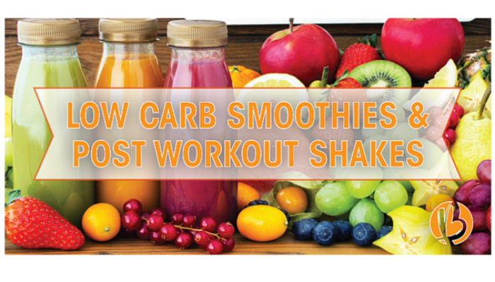 Low Carb Smoothies & Post Workout Shakes