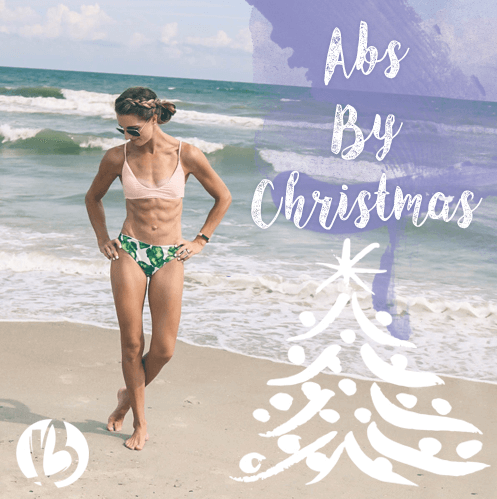 Abs By Christmas, fat loss for moms, fit moms