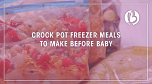 crock pot freezer meals to make before baby is born