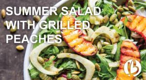 summer salad, grilled peaches, prosciutto