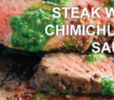 chimichurri sauce, grilled flank steak with chimichurri sauce, steak recipe, chimichurri recipe