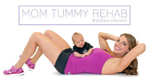 reduce belly fat, mom tummy rehab, postpartum abs