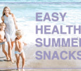 Easy Healthy Summer Snacks