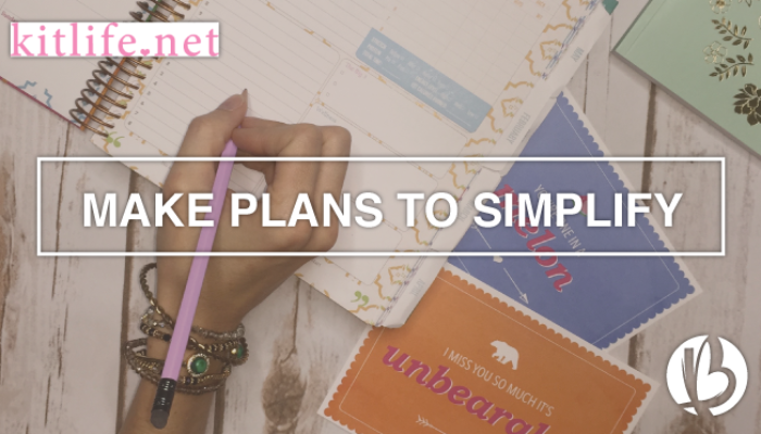 Make Plans to Simplify