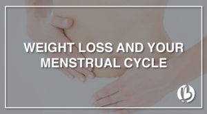 weight loss and your menstrual cycle, pms,