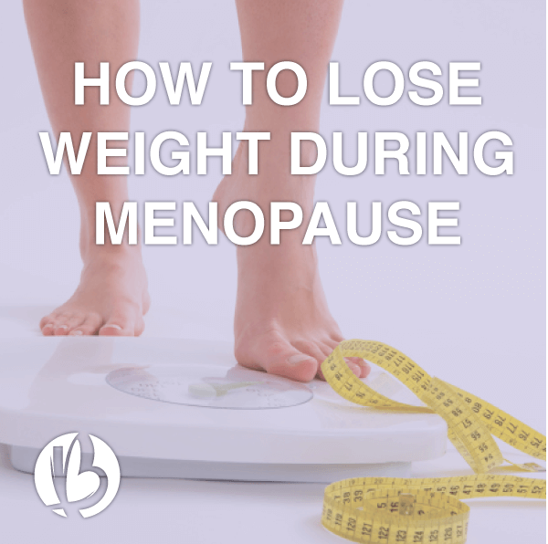 menopause weight loss, fit over 50, menopause, fit for moms