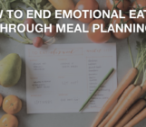 Fit moms, fat loss for moms, meal planning, end emotional eating